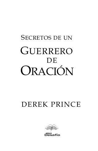 Secretos de un guerrero de oración derek prince