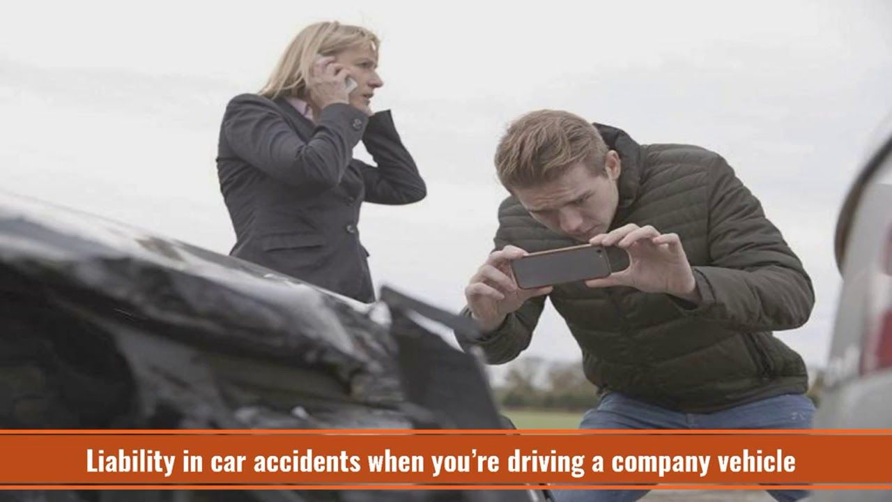 If you have been injured while driving your company's