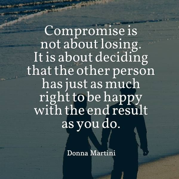 COMPROMISE. Positive motivational quotes about happiness ...