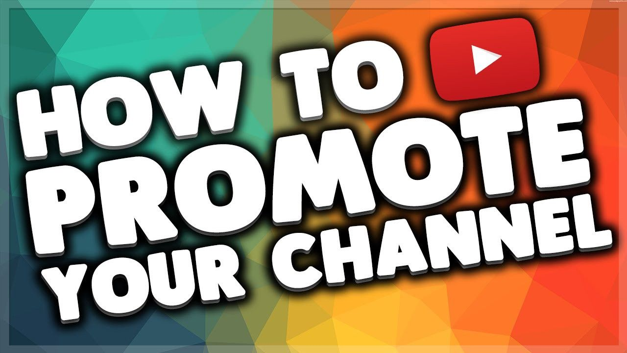 How To Promote Youtube Channel And Gain More Views Youtube Marketing Youtube Traffic Youtube Tags