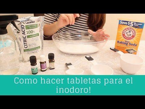 Como Hacer Tabletas Para El Inodoro Clean Casa Youtube Limpiar Inodoro Trucos De Limpieza Como Hacer Pasta