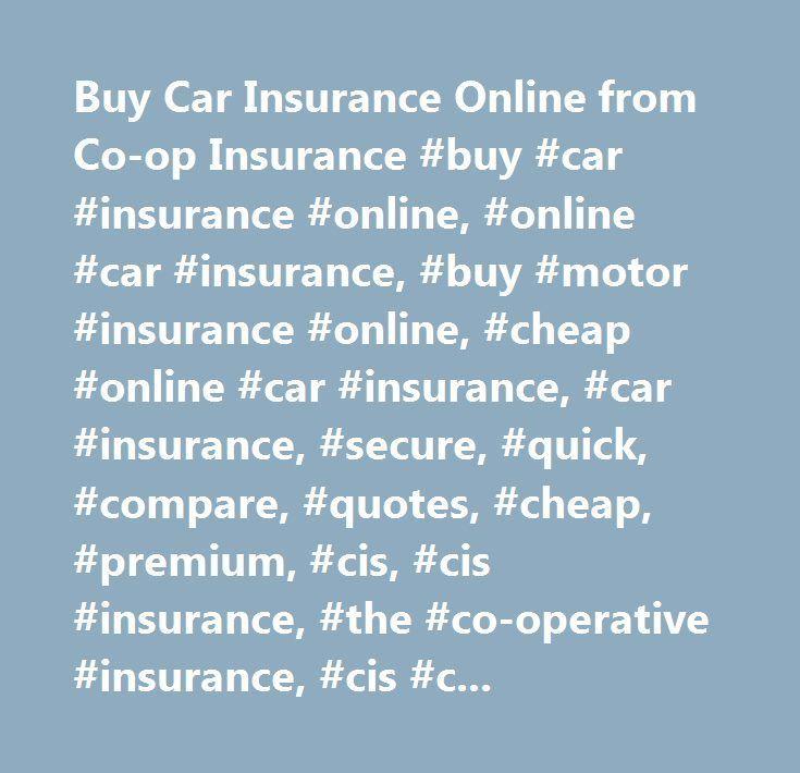 Buy car insurance online from coop insurance buy car