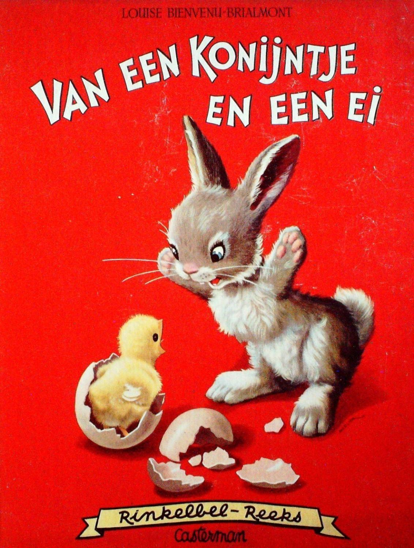 Rinkelbel reeks: Van een konijntje en een ei: Louise Bienvenu-brialmont