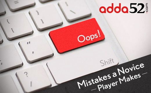 5 Mistakes a Novice Online Player Makes