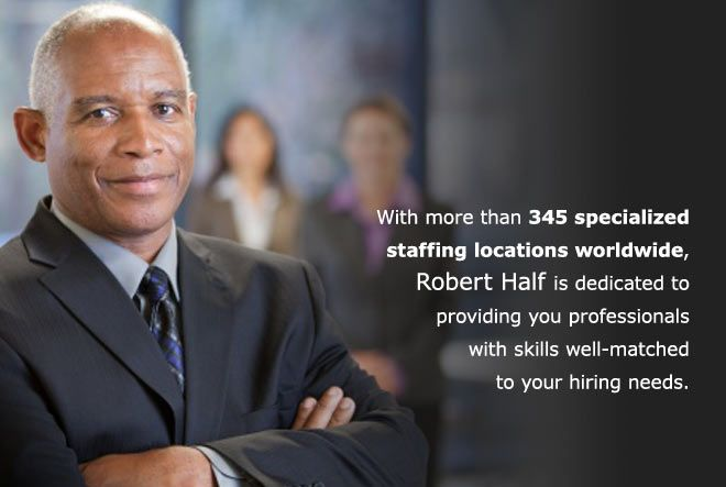 Robert Half Is Dedicated To Providing Skilled Professionals For Your Hiring Needs Staffing Agency Find A Job Robert Half