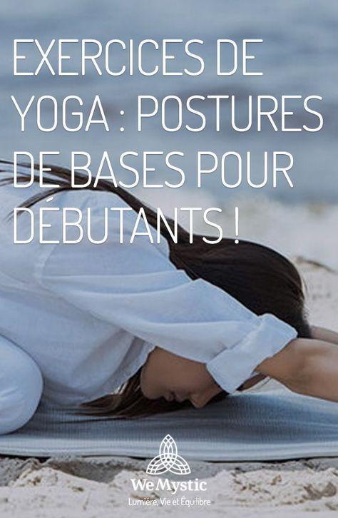 Exercices de yoga : postures de bases pour débutants ! - WeMystic France