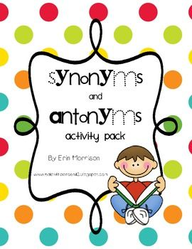 Synonyms And Antonyms Activity Pack Synonyms And Antonyms Antonyms Activities Language Arts Writing