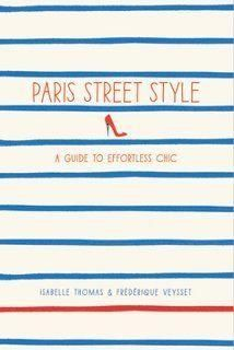 Paris Street Style -- French fashion writers Isabelle Thomas and Frédérique Veysset break down the je ne sais quoi of Paris street style, describing the essential elements that should be in everyone's wardrobe. Designers, stylists, editors, and celebrities also chime in to reveal their favorite accessories and how to create multidimensional looks and make affordable clothing appear luxurious Shop this street style tome here!