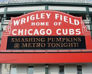Wrigley Field marquee showing us and Smashing Pumpkins some love.