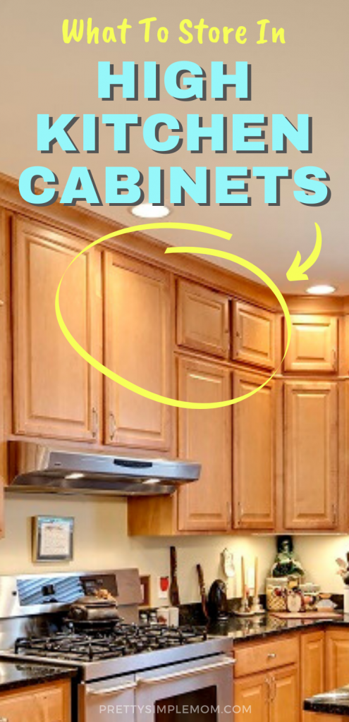 What Should You Store In High Kitchen Cabinets Upper Kitchen Cabinets Clean Kitchen Cabinets Custom Kitchen Cabinets