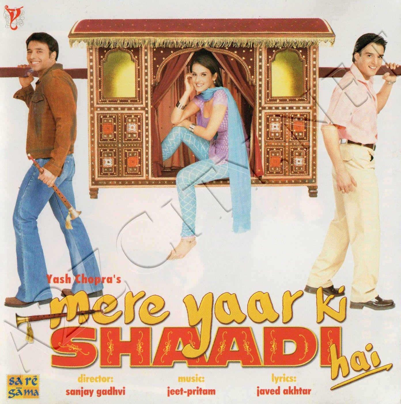 Mere Yaar Ki Shaadi Hai 2002 Flac Hindi Movies Online Hindi Movies Bollywood Songs
