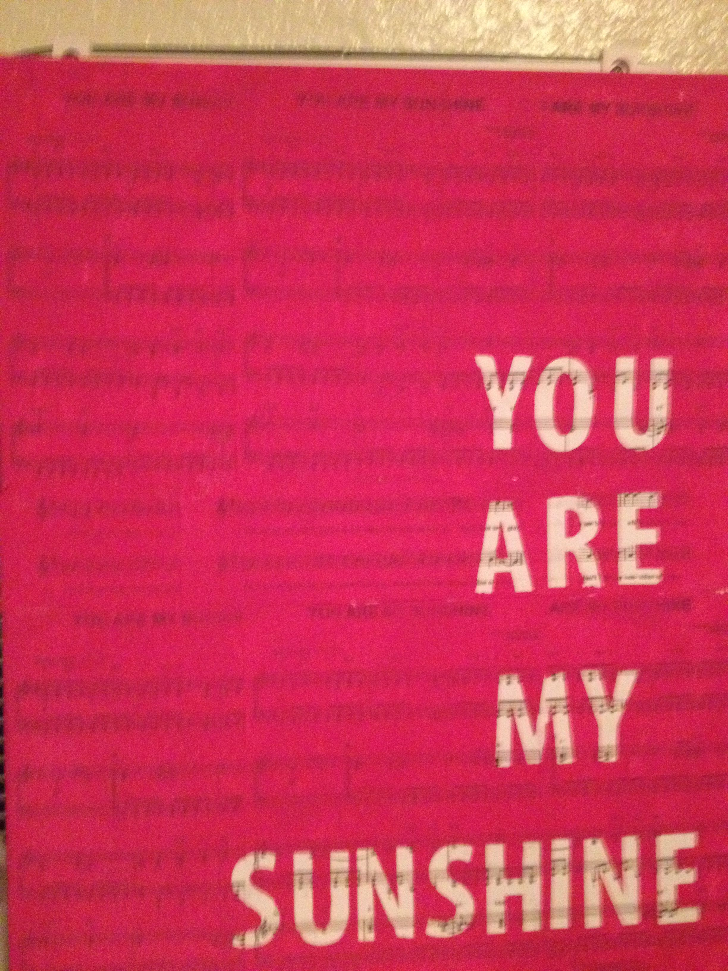 You Are My Sunshine On Canvas Printed Out Sheet Music For The Song Modge Podged