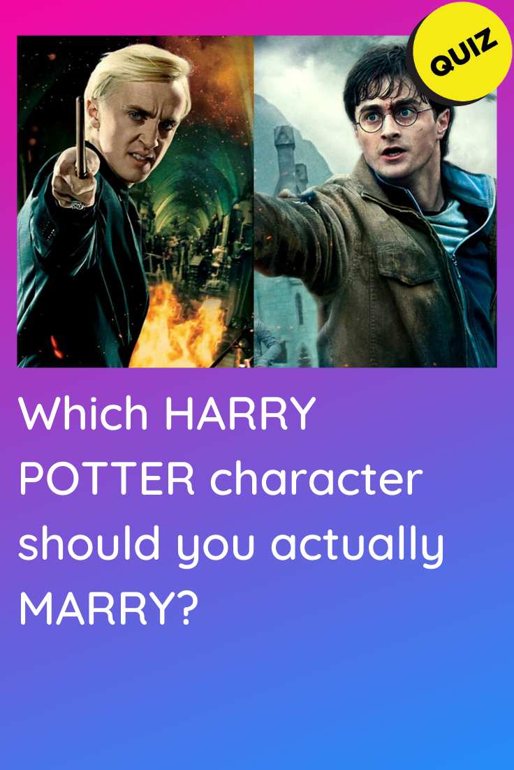 Personality Quiz Which Harry Potter Character Should You Actually Marry In 2020 Harry Potter Characters Harry Potter Personality Playbuzz Harry Potter