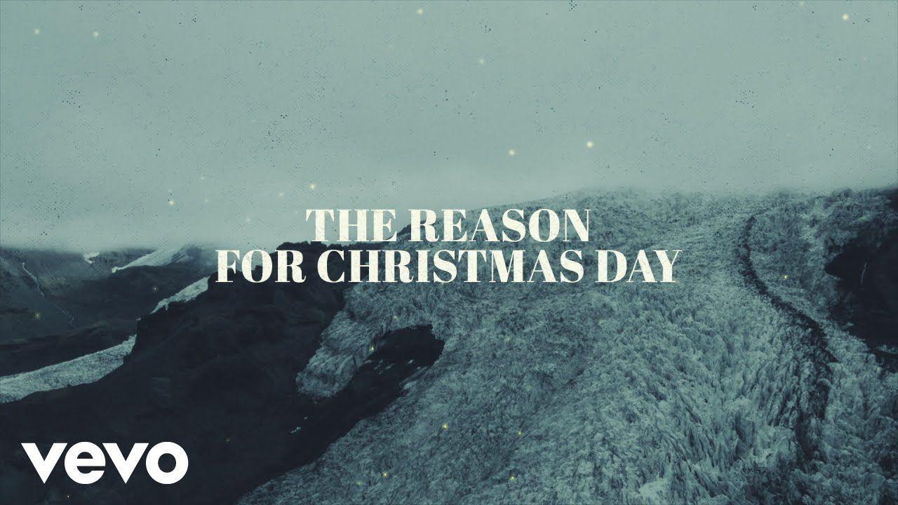Chris Tomlin and We The Kingdom Christmas Day (Lyric