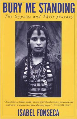 Bury Me Standing: The Gypsies and Their Journey|NOOK Book #gypsy