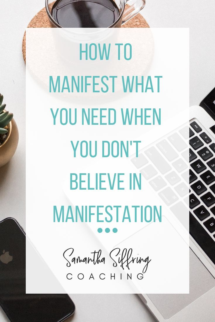 How to manifest especially if you dont believe in