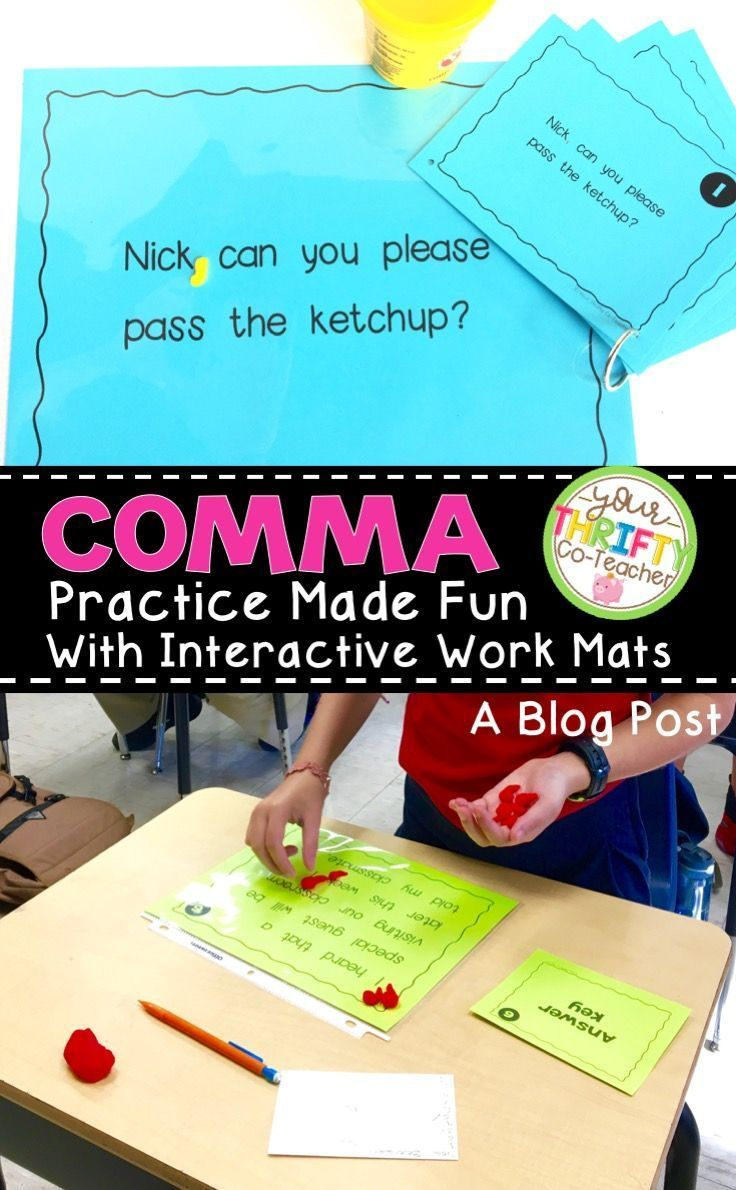 5th Grade Comma Practice Made Fun and Interactive with Work Mats is part of Teaching strategies elementary, Teaching revising, Teaching elementary, Effective teaching, Classroom instruction, Elementary writing - We are entering the last quarter of the school year, and keeping students engaged means keeping lessons fresh  Therefore, this week our comma grammar practice involved PlayDoh  Yep, you read correctly  Fifth graders got to 'play' with PlayDoh  I had previously introduced commas to them using  Fold and Go  Interactive Booklets, had them implement the skills in an Italian Restaurant classroom transformation, and now they reviewed these skills even further using work mats and PlayDoh in a scoot activity  It was such a quick activity to set up, and the students were so engaged, that I knew I just had to share this lesson with you  First, I printed out 4 work mats for each of the comma skills we have learned in class (excluding quotation marks which we will review again next week), and placed each work mat in a page protector  (I could have laminated them, but I just flipped over the page protectors that we use as 'white boards' and inserted the mats ) Each skill was assigned a different color so I could easily identify which skill each student was working on  The skills included, commas to set off introductory words (printed on orange paper) to set off introductory phrases (printed on light blue paper) with appositives (printed on teal paper) in a series (printed on lime green paper) to set off nouns of direct address (printed on dark green paper) to set off tag questions (printed on yellow paper) with conjunctions (printed on pink paper) Next, I set up one work mat at each desk along with the answer key and handed each of them a piece of PlayDoh  Because I used comma work mats that covered several skills, I had the students prepare a sheet of paper as shown below to record their answers  They started off the activity with the card that was at their desk  They w