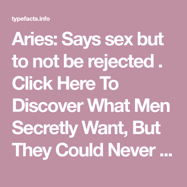 How to know if an aries man is rejecting you