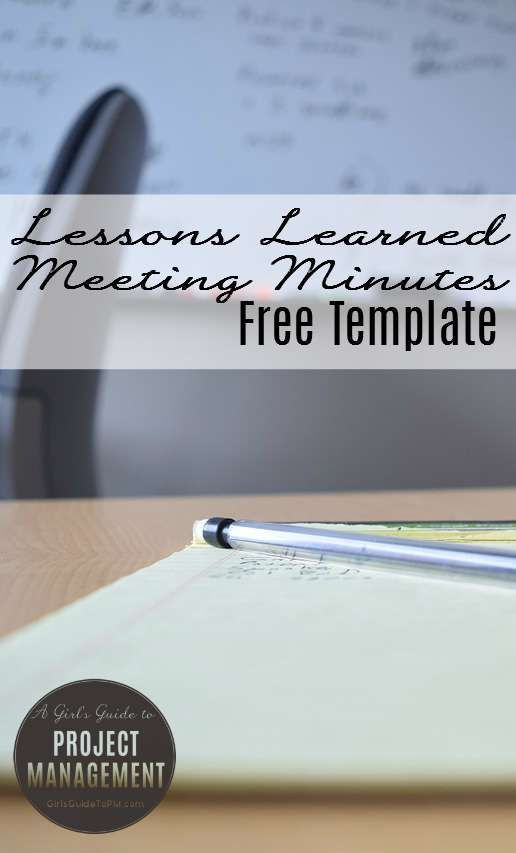 Free Template Lessons Learned Meeting Minutes \u2022 Girl\u0027s Guide to