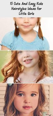 15 Cute And Easy Kids Hairstyles Ideas For Little Girls – Baby  Einfache Frisur …