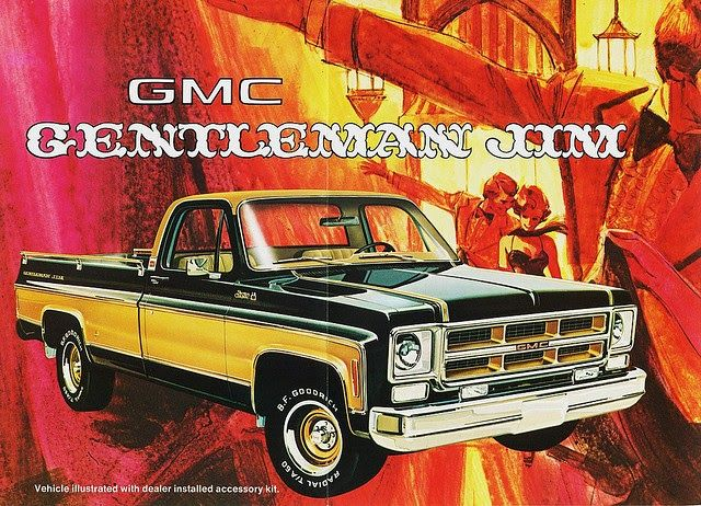 The Beau James 1975 Gmc Truck What Idiot Thought That Was A Good Name To Increase Sales Could Have Been The Ad Guy Comp Gmc Trucks Gmc Vehicles Chevy Trucks
