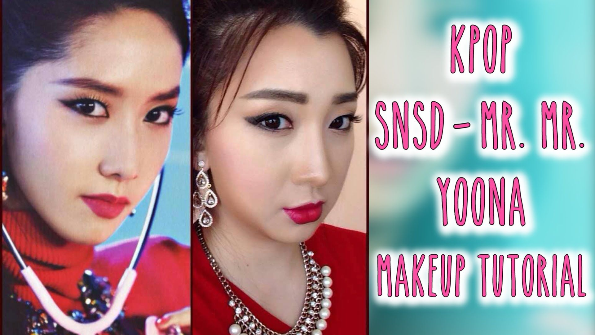 Girls Generation Snsd Mr Mr Yoona Kpop Makeup Tutorial Kpop Makeup Tutorial Makeup Tutorial Beauty Hacks Acne