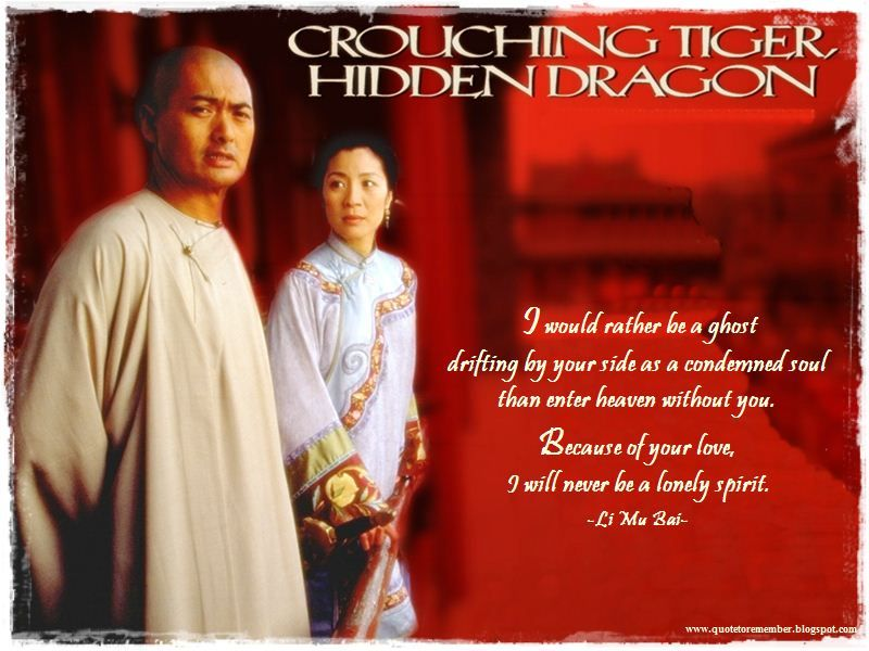 Quote To Remember Crouching Tiger Hidden Dragon 2000 Crouching Tiger Hidden Dragon Crouching Tiger Dragon Quotes