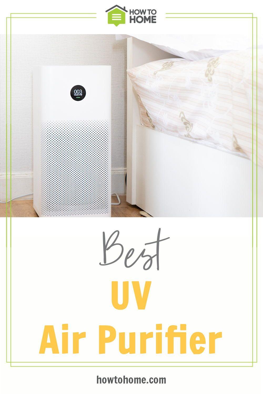 Best Uv Air Purifier Uv Air Purifier Air Purifier Purifier