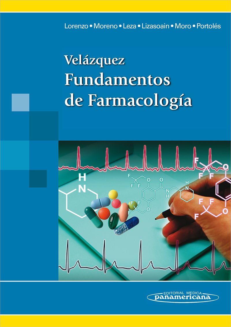 Velázquez Manual De Farmacología Básica Y Clínica Farmacologia Farmacología Clínica Farmacologia Enfermeria