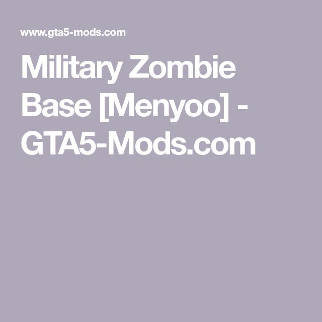 Military Zombie Base [Menyoo] - GTA5-Mods com | GTA 5 mods | Gta 5