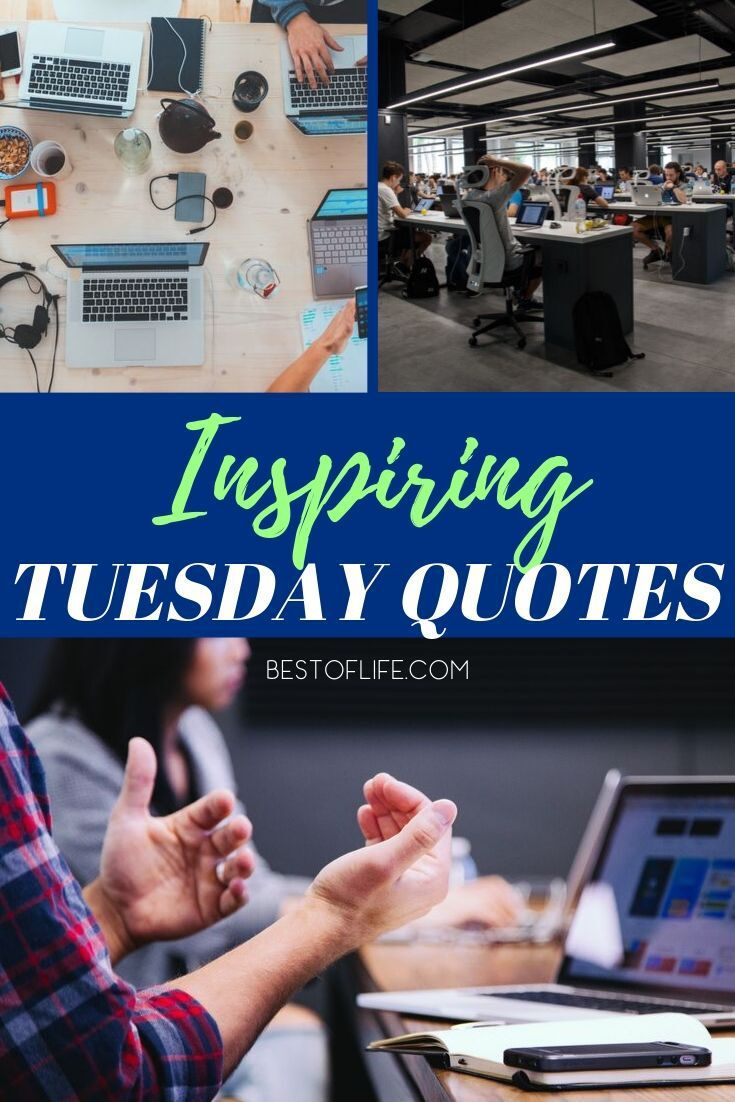 Use inspirational Tuesday motivation quotes to get you