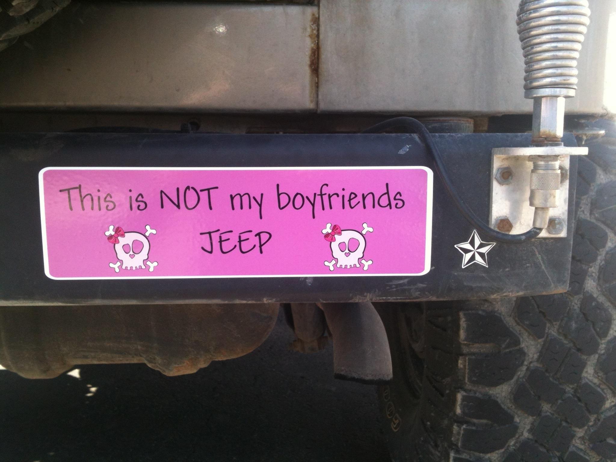 Jeep Bumper Sticker - This is NOT my boyfriend's Jeep