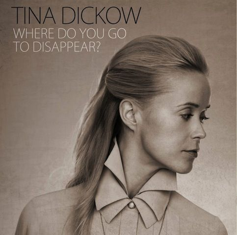 tina dickow - where do you go to disappear