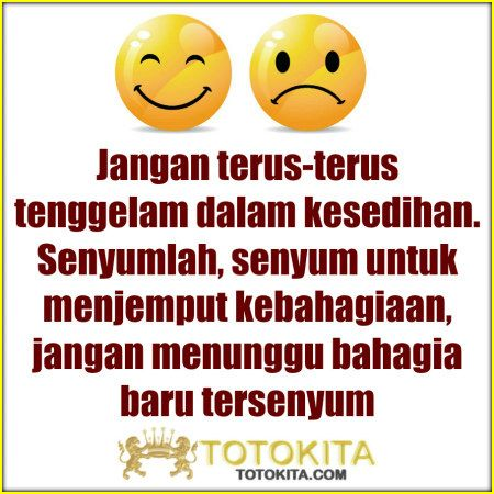 Senyum Kebahagiaan Totokita Quotes Indonesia Quotes Words