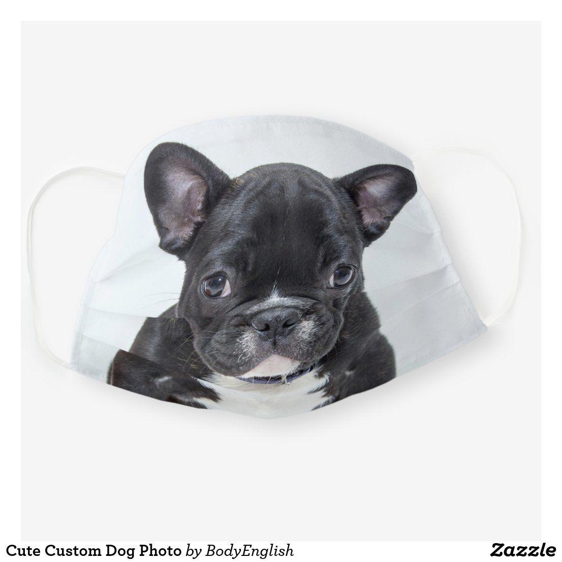Cute Custom Dog Photo Cloth Face Mask Zazzle Com In 2020 Custom Dog Dog Photos Dogs