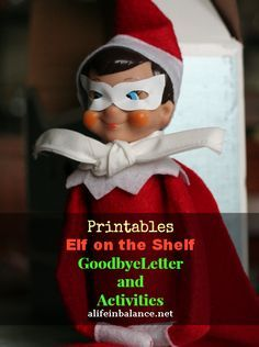Free Printables: Elf on the Shelf Goodbye Letter and Activities