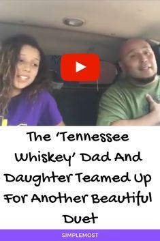 Photo of The 'Tennessee Whiskey' Dad And Daughter Teamed Up For Another Beautiful Duet