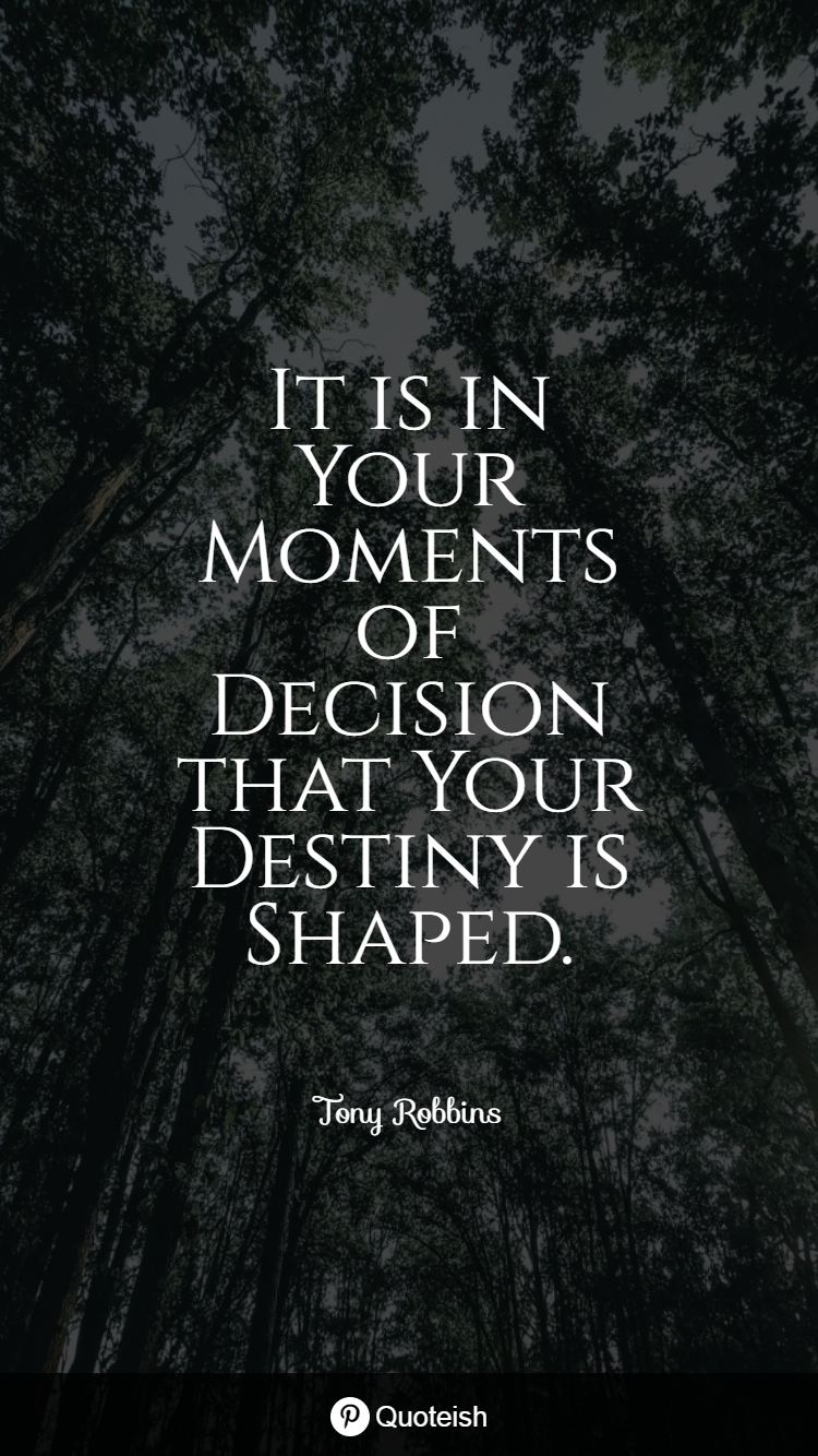 Making Life Changing Decisions Quotes