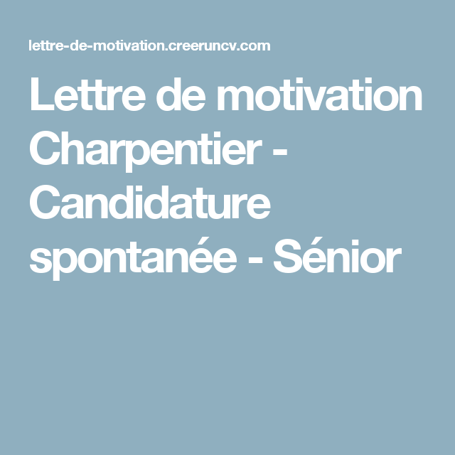 lettre de motivation charpentier