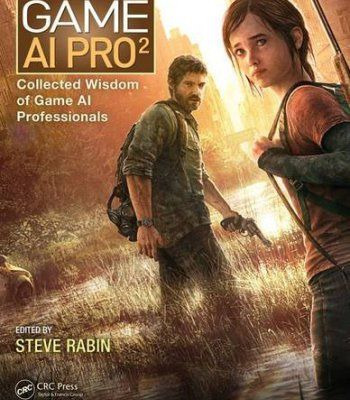 Game Ai Pro 2 Collected Wisdom Of Game Ai Professionals Pdf