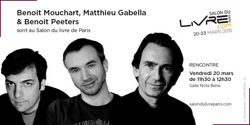 Rencontre avec Benoit Mouchart, Matthieu Gabella & Benoit Peeters au #SDL2015