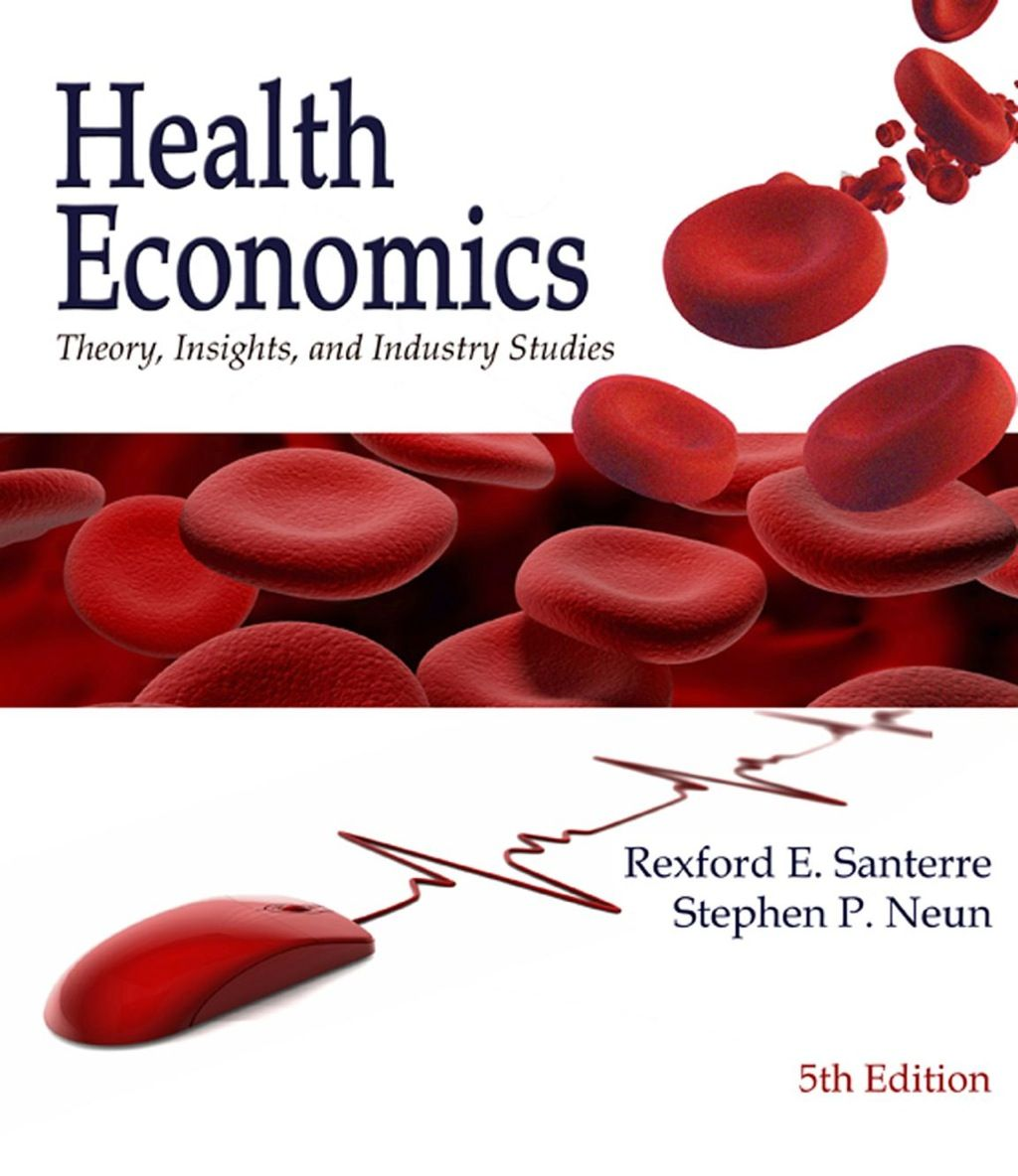 Health Economics Theory Insights And Industry Studies Ebook