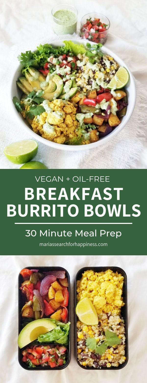 Healthy Vegan And Oil Free Breakfast Burrito Bowls Ready In 30 Minutes In 2020 Healthy Breakfast Recipes Vegan Bowl Recipes Vegan Breakfast Recipes