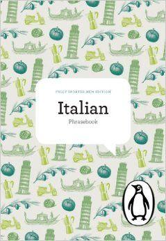 The Penguin Italian Phrasebook: Fourth Edition (Phrase Book, Penguin): Jill Norman, Pietro Giorgetti, Daphne Tagg, Sonia Gallucci: 978014103...