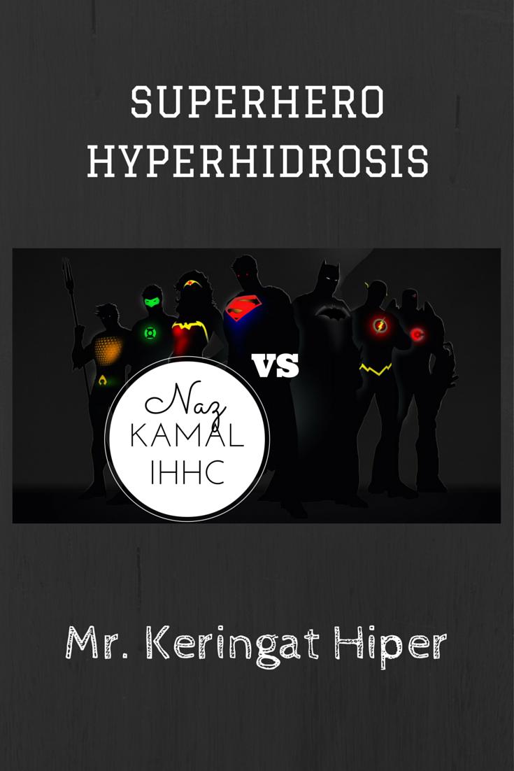 SUPERHERO HYPERHIDROSIS VS MR KERINGAT HIPER MAJU PERUT