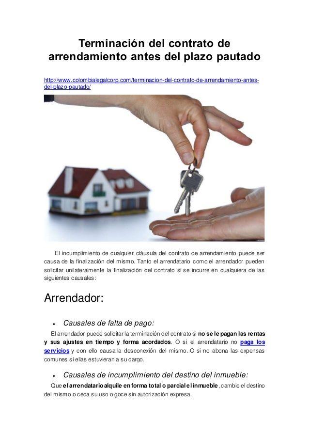 Terminación del contrato de arrendamiento antes del plazo pautado http://www.colombialegalcorp.com/terminacion-del-contrat...