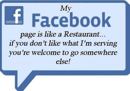 My Facebook Page Is Like A Restaurant Funny Quotes Quote Facebook