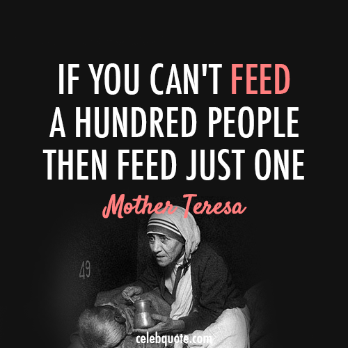 Mother Teresa Quotes On The Eucharist: Mother Teresa Helping The Poor