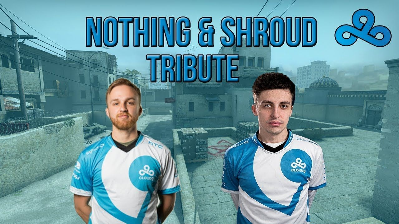 Cloud9 n0thing & shroud (Tribute Video) #games #globaloffensive