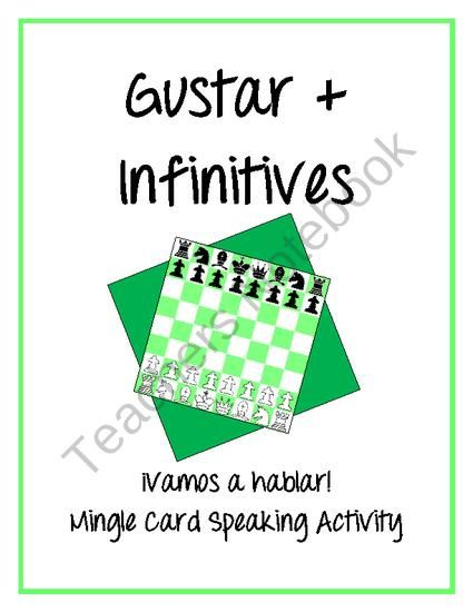 Gustar with Infinitives - ¡Vamos a hablar! Mingle Card Speaking Activity from SraStephanie on TeachersNotebook.com (3 pages)  - Get students speaking in the target language! This ¡Vamos a hablar! Mingle Card has 16 questions using gustar and infinitives.